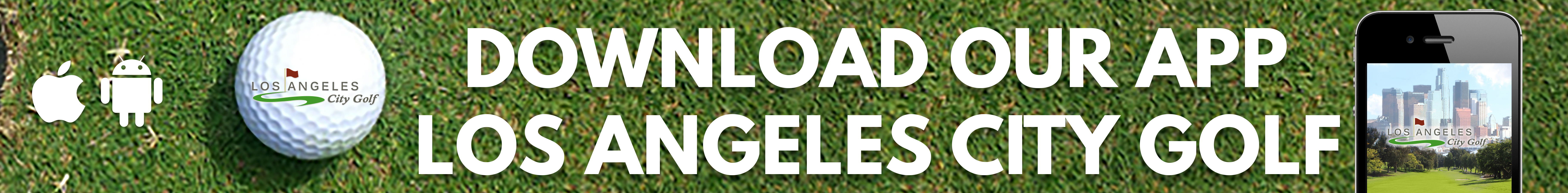 Graphic calling on viewer to download the Los Angeles City Golf app